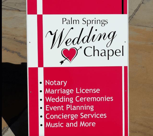 Palm Springs Wedding Chapel sandwich board