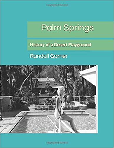Randy Garner Palm Springs history book